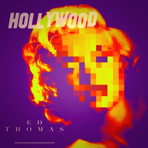 Audio: Ed Thomas - 'Hollywood'