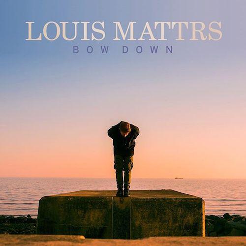 Audio: Louis Mattrs - 'Bow Down'