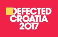 Defected Croatia 2017: Line-up announced