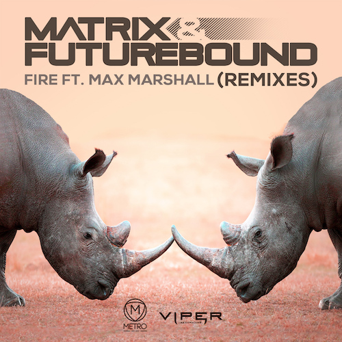 Video: Matrix & Futurebound - 'Fire' (ft Max Marshall) (Live M&F's In Session Edit)