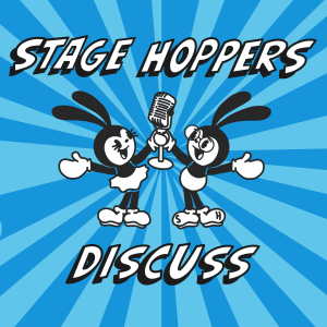 Stage Hoppers Discuss Podcast