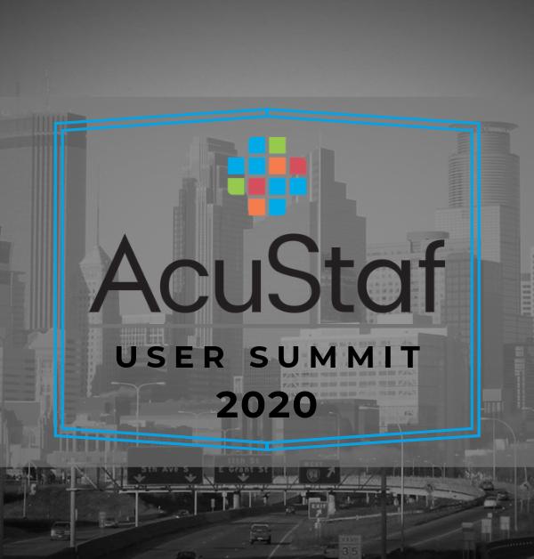 AcuStaf User Summit 2020