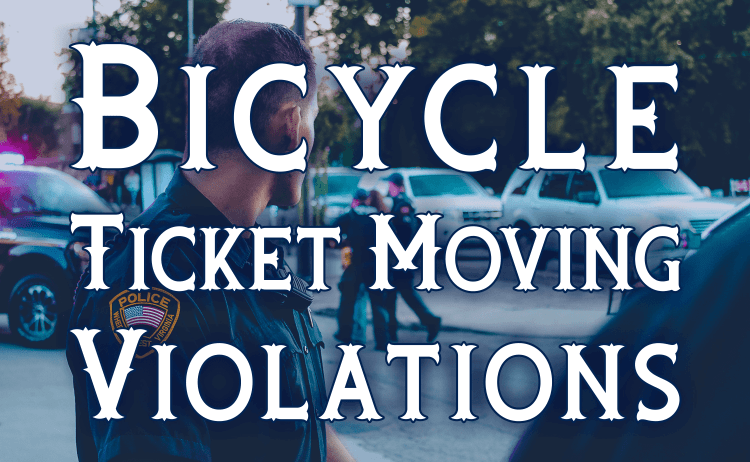 Bicycle Ticket Moving Violations