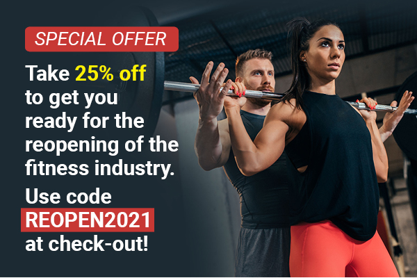 Take 25% off to get you ready for the reopening of the fitness industry. Use code REOPEN2021 at check-out!
