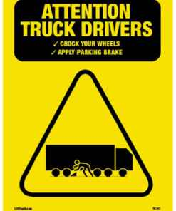 Chock Wheels Safety Sign