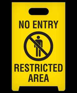 No Entry Restricted Area