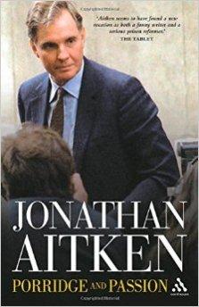 Porridge and Passion by Jonathan Aitken