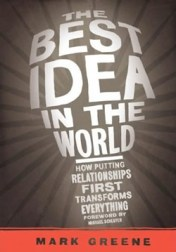The Best Idea in the World by Mark Greene
