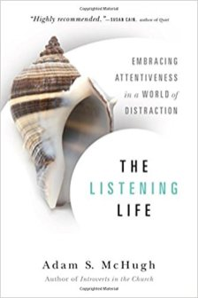 The Listening Life by Adam S. McHugh