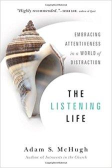 The Listening Life by Adam S. McHugh