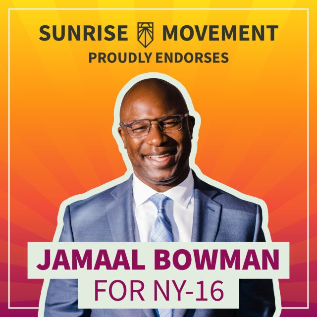 A photo of Jamaal Bowman with text: Sunrise Movement proudly endorses Jamaal Bowman for NY-16