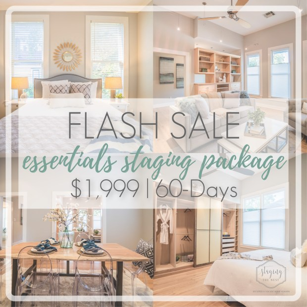 Flash Sale - Staging The Nest - Montgomery TX - Houston TX - The Woodlands TX - Essentials Staging