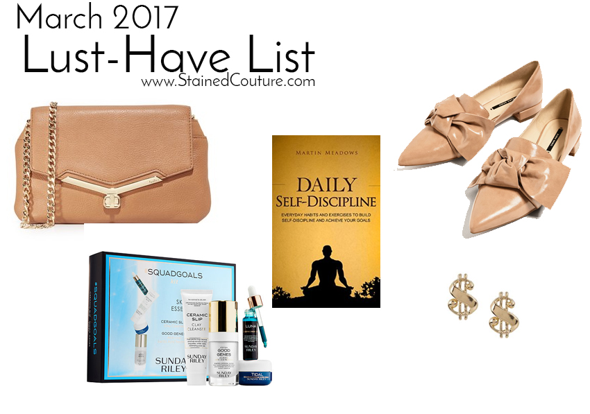 lust-have list march 2017