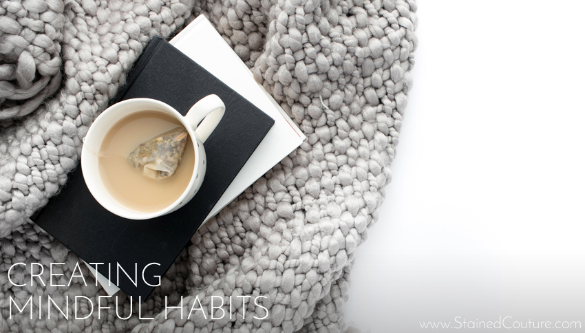 Creating Mindul Habits