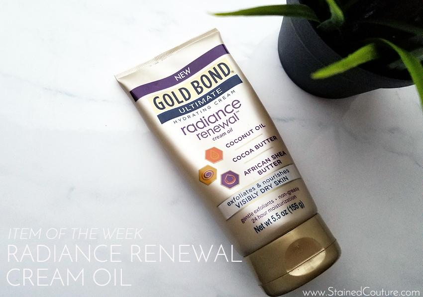 Item of the week Gold Bond Radiance Renewal Cream Oil
