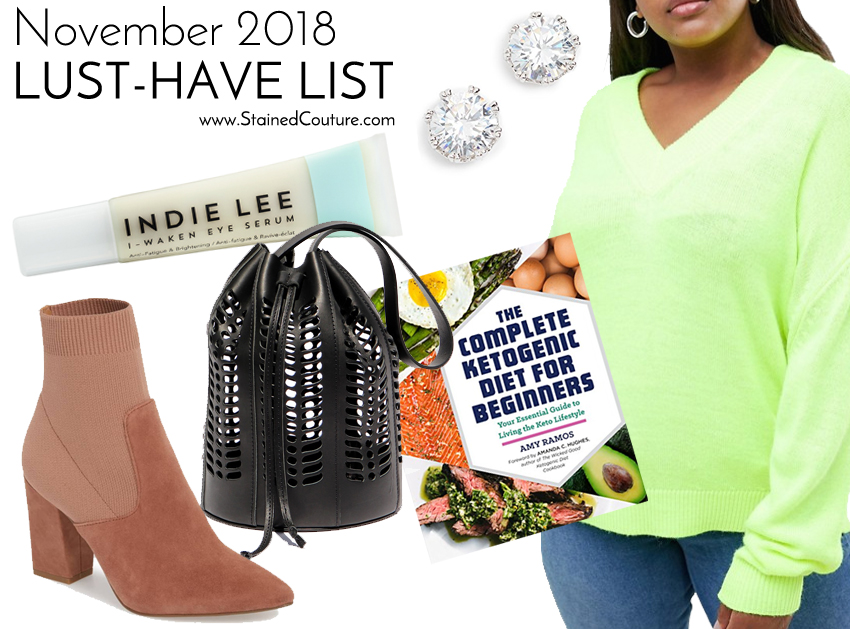 LUST-HAVE LIST: November 2018 | STAINED COUTURE