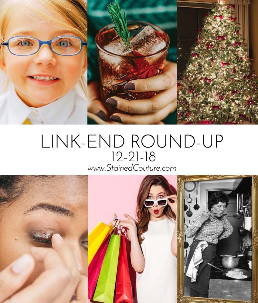 LINK-END ROUND-UP: December 21, 2018 | STAINED COUTURE