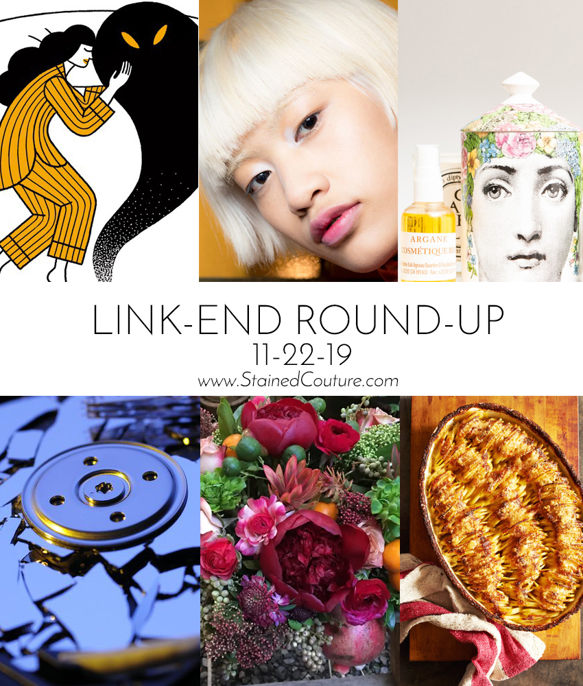 LINK-END ROUND-UP: November 22, 2019 | STAINED COUTURE