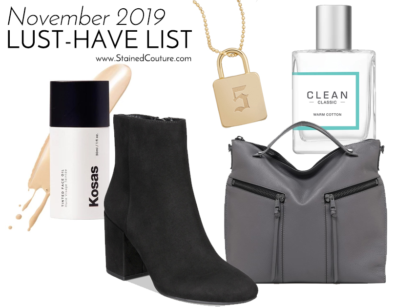LUST-HAVE LIST: November 2019 | STAINED COUTURE