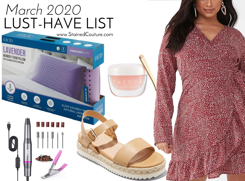 LUST-HAVE LIST: March 2020 | STAINED COUTURE