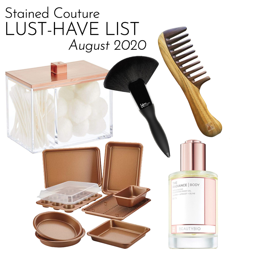 LUST-HAVE LIST: August 2020 | STAINED COUTURE