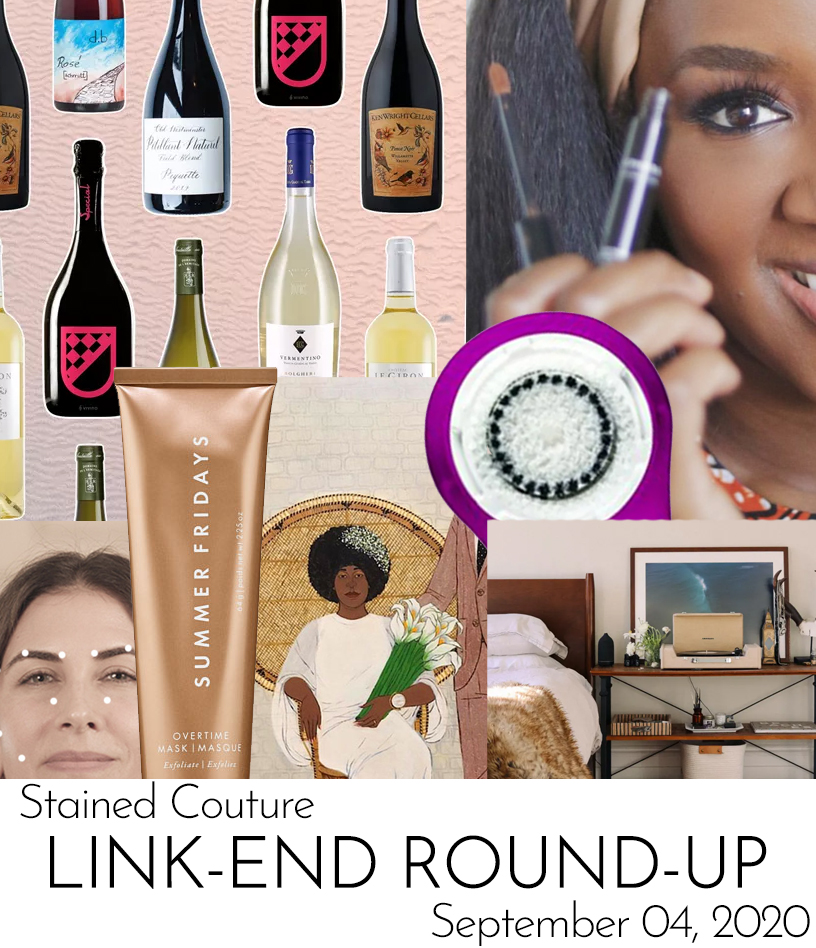 LINK-END ROUND-UP: September 4, 2020 | STAINED COUTURE