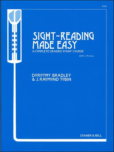 Bradley, Dorothy And Tobin, Raymond: Sight-Reading Made Easy. Book 1. Primary
