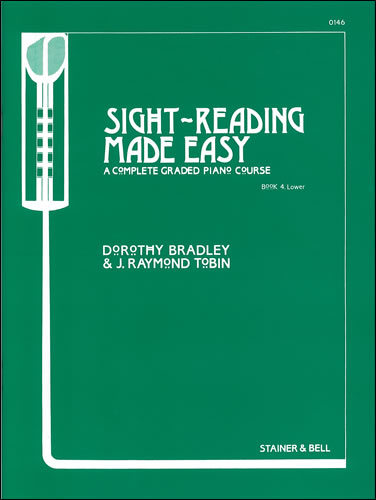 Bradley, Dorothy And Tobin, Raymond: Sight-Reading Made Easy. Book 4 Lower
