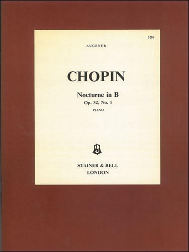 Chopin, Frédéric François: Nocturne In B, Op. 32, No. 1