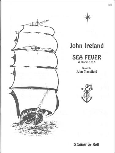 Ireland, John: Sea Fever. A Minor