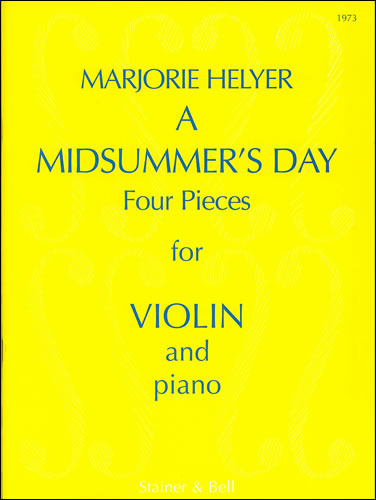 Helyer, Marjorie: Midsummer's Day For Violin And Piano