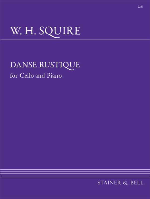 Squire, William Henry: Danse Rustique For Cello And Piano