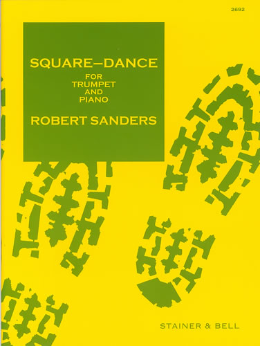 Sanders, Robert: Square Dance For Trumpet And Piano