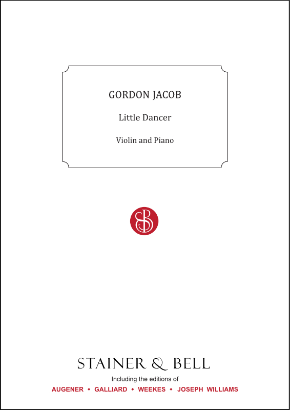 Jacob, Gordon: Little Dancer. Violin And Piano