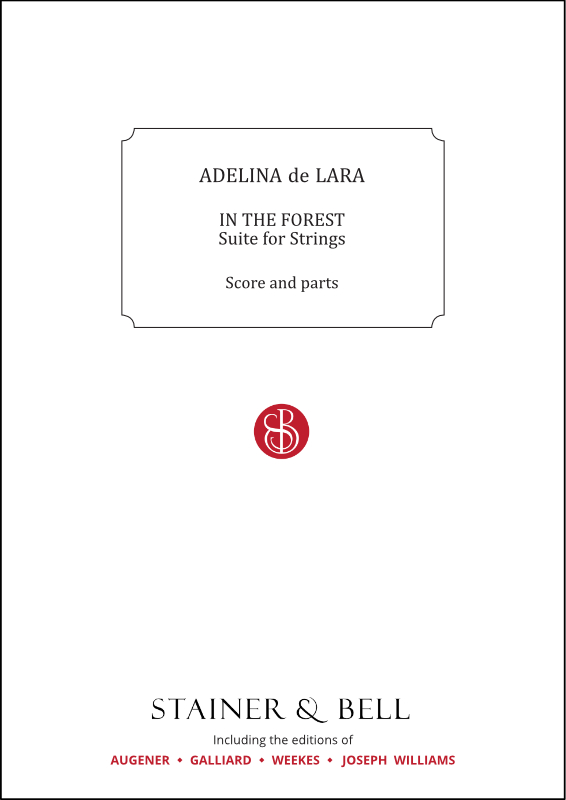 Lara, Adelina De: In The Forest: Suite For Strings