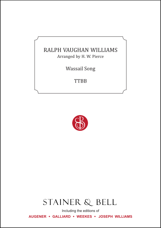Vaughan Williams, Ralph: Wassail Song. Arr. TTBB