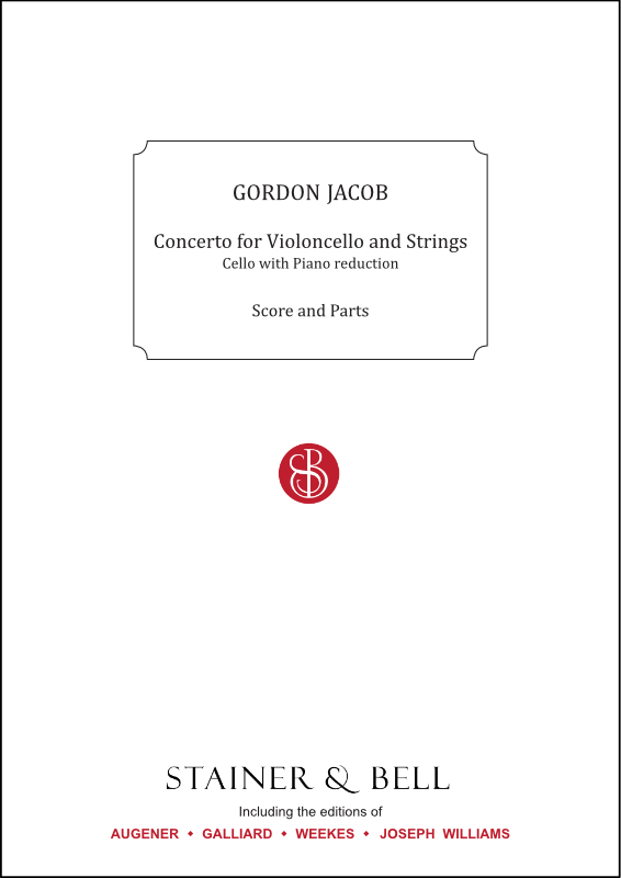 Jacob, Gordon: Concerto For Violincello And Strings. Trans. Cello And Piano