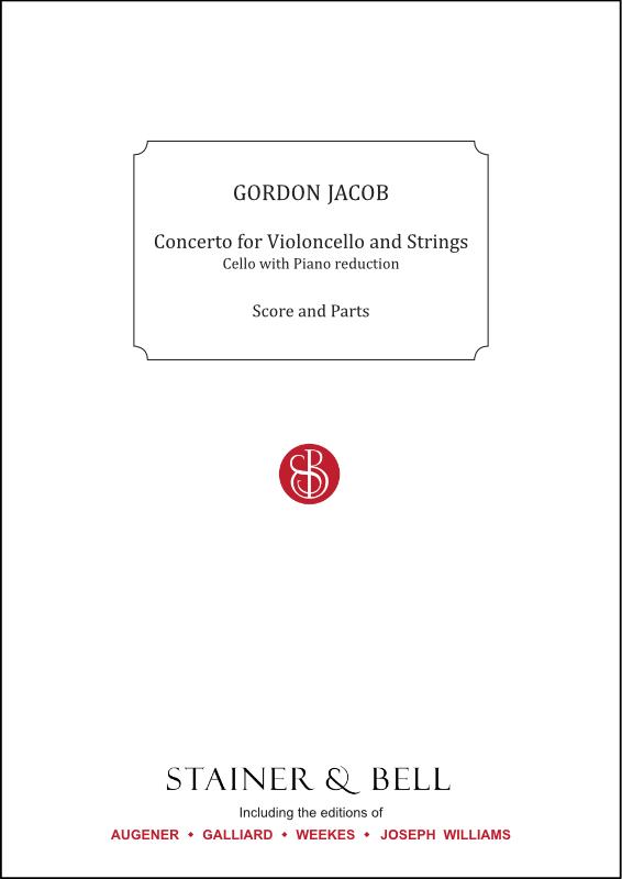 Jacob, Gordon: Concerto For Violincello And Strings. Trans. Cello And Piano