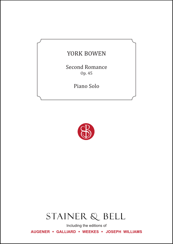 Bowen, York: Second Romance For Piano. Op. 45
