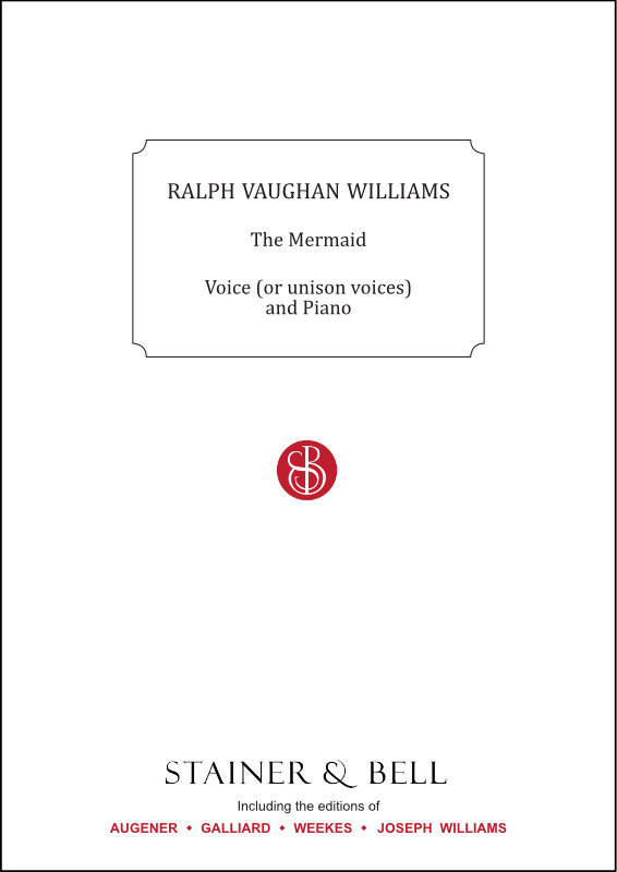 Vaughan Williams, Ralph: Mermaid, The