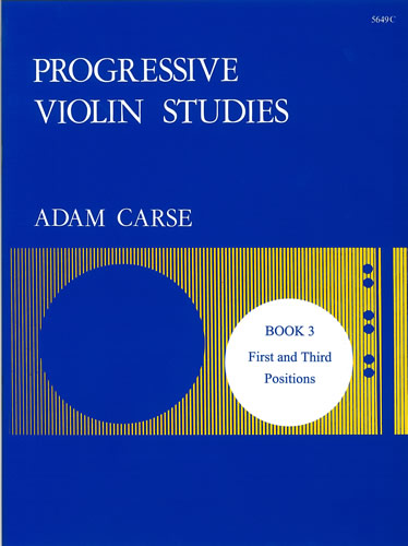 Carse, Adam: Progressive Violin Studies. Book 3