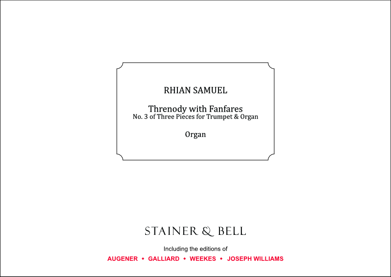 Samuel, Rhian: Threnody With Fanfares (No. 3 Of Three Pieces For Trumpet & Organ)