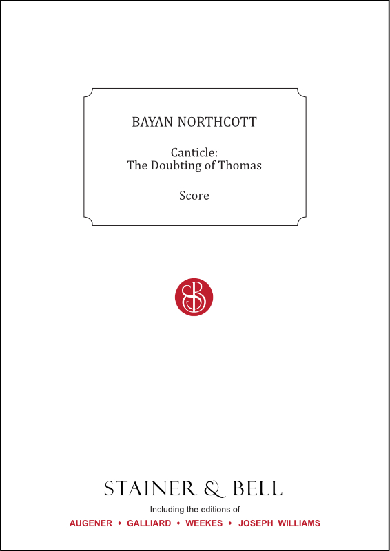 Northcott, Bayan: Canticle: The Doubting Of Thomas
