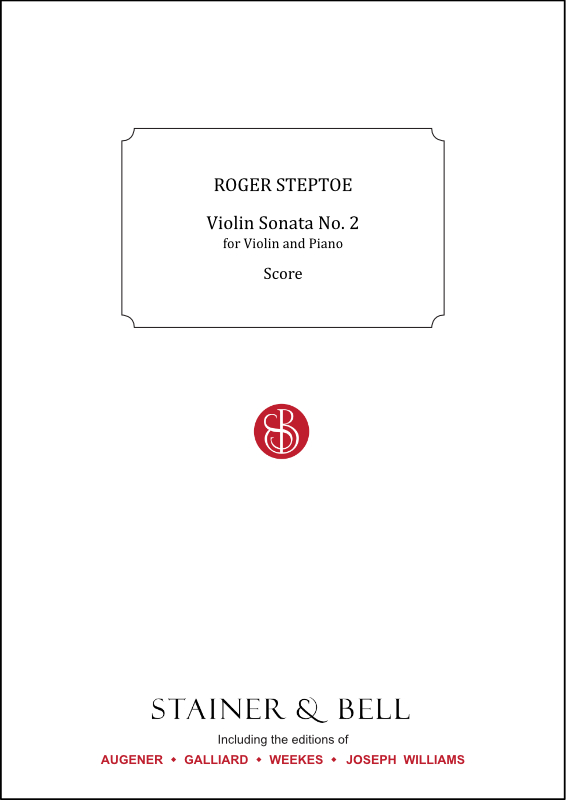 Steptoe, Roger: Sonata No. 2 For Violin And Piano