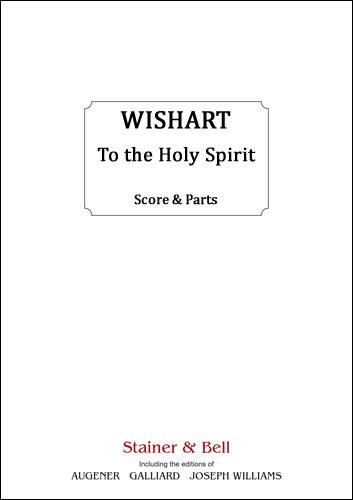 Wishart, Peter: To The Holy Spirit