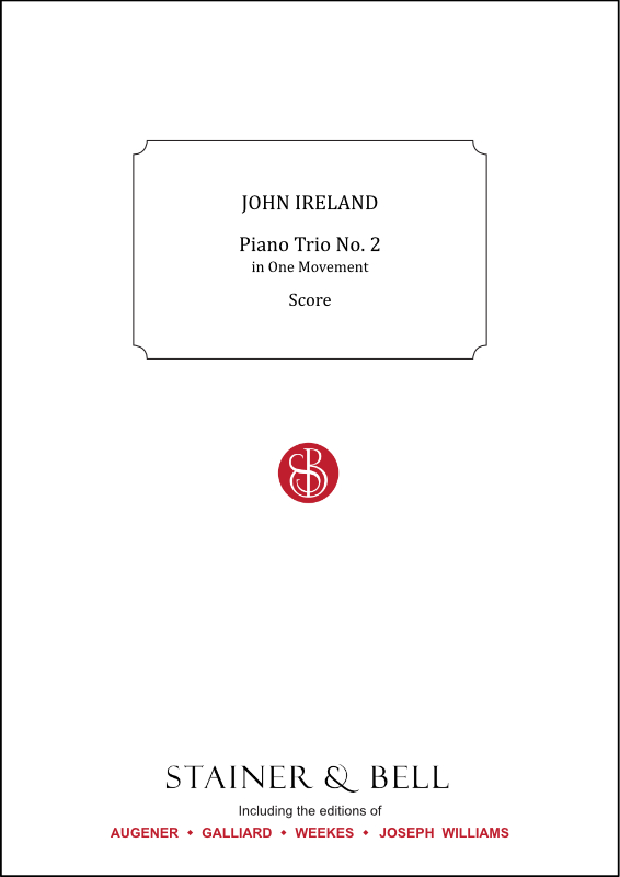 Ireland, John: Piano Trio No. 2 In One Movement. Violin, Cello And Piano