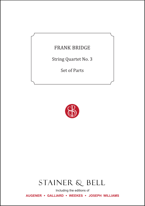 Bridge, Frank: String Quartet No. 3. Set Of Parts