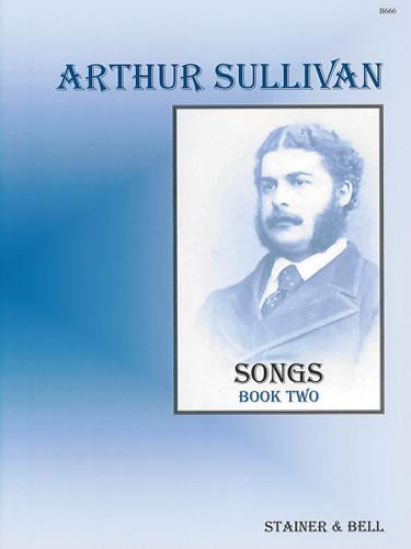 Sullivan, Arthur: Songs Book 2