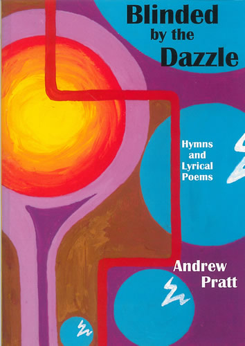 Pratt, Andrew: Blinded By The Dazzle
