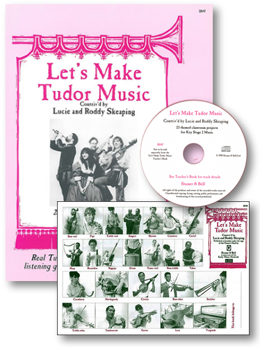 Skeaping, Lucie And Roddy: Let's Make Tudor Music